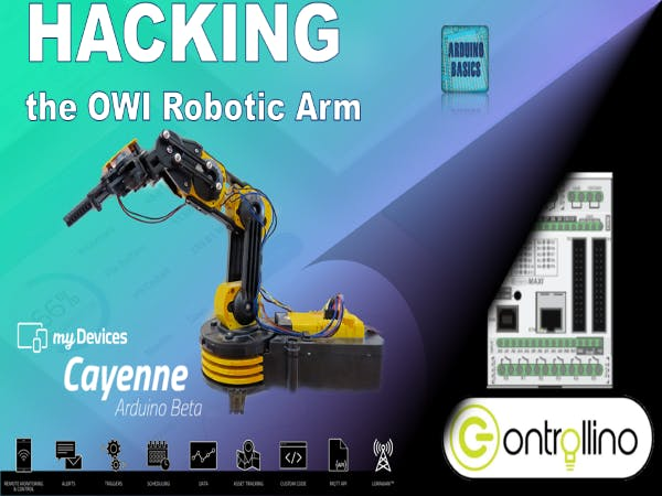 Hack OWI Robotic Arm Using Controllino and Cayenne