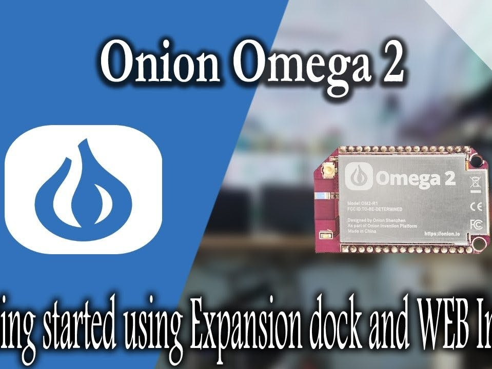 Getting Started with Onion Omega 2 Using Expansion Dock