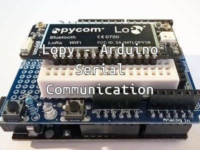 LoPy - Arduino Serial Communication