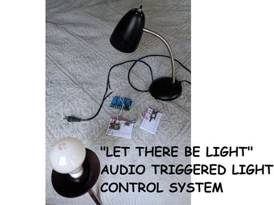 Let There Be Light! Voice Activated IOT Light Control System