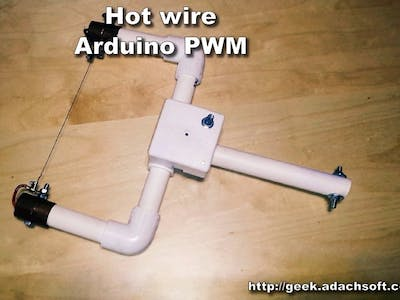 Hot Wire Foam Cutter - Arduino PWM