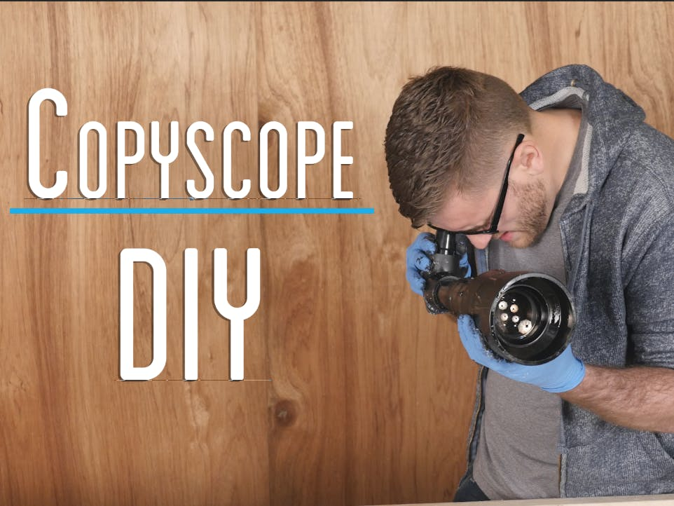 $45 Copyscope DIY