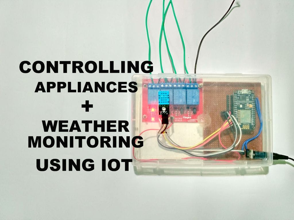 Build IoT Device to Control Appliances and Monitor Weather