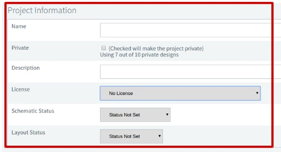Fill out the form with the project data, license type, schematic progress status and layout.