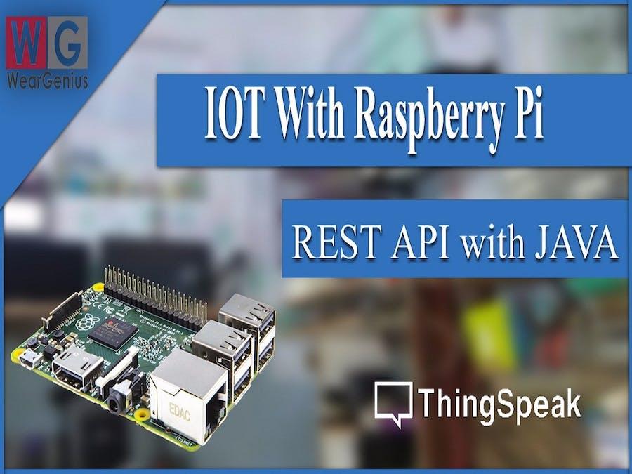 Call REST API using JAVA on Raspberry Pi - Hackster io