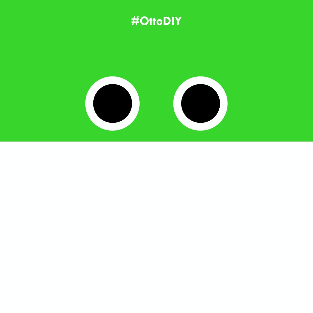 use #OttoDIY to share your Otto in all social media