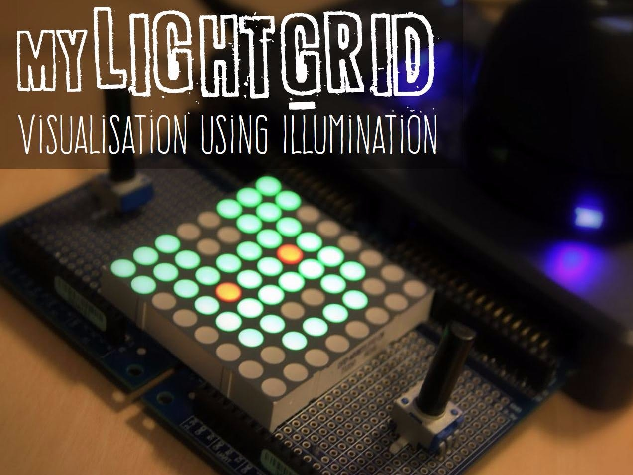 myLightGrid: Visualisation Using Illumination