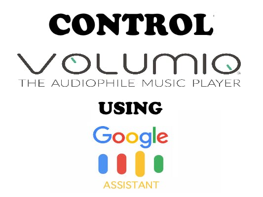 Control Volumio Speaker by Voice Using Google Assistant