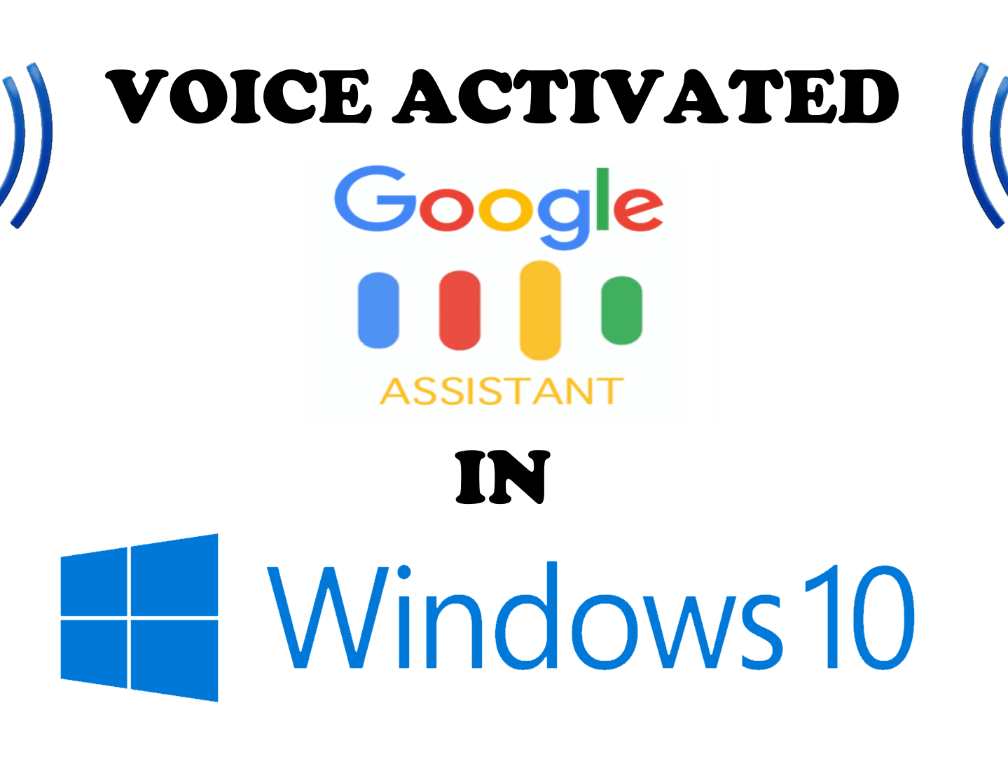 How to Run Voice Activated Google Assistant on Windows 10 PC