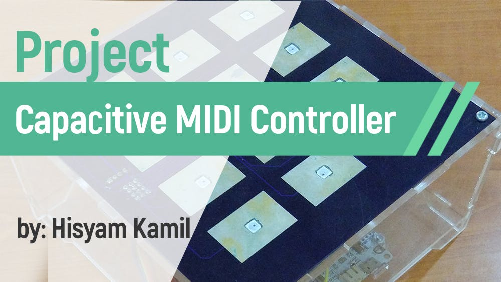Capacitive Touch Midi Controller – Makestro Learn