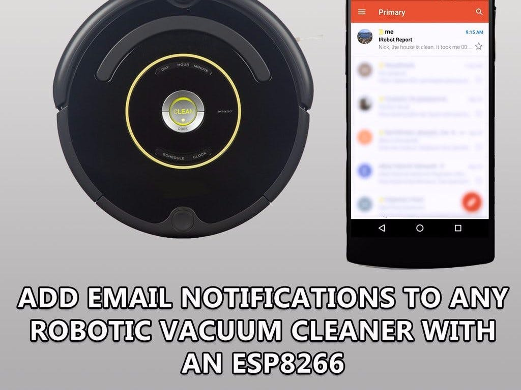 Add Email Notifications to Any Robotic Vacuum Cleaning Robot