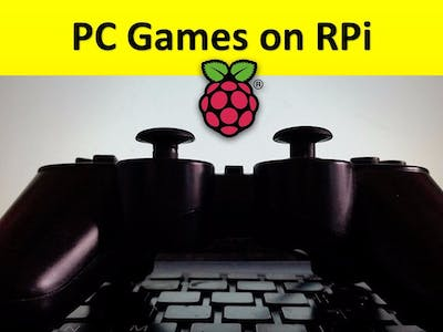 Gaming On Raspberry Pi And Any ARM Device