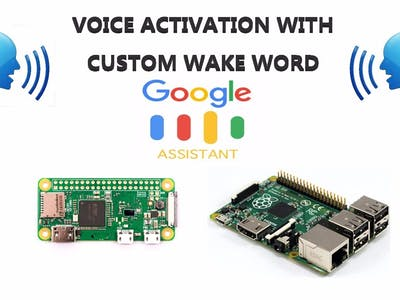 Custom Wake Word for Google Assistant on Raspberry Pi