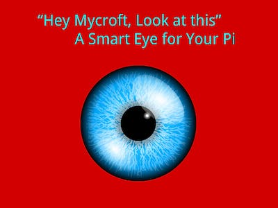 Smart Eye for Your Pi