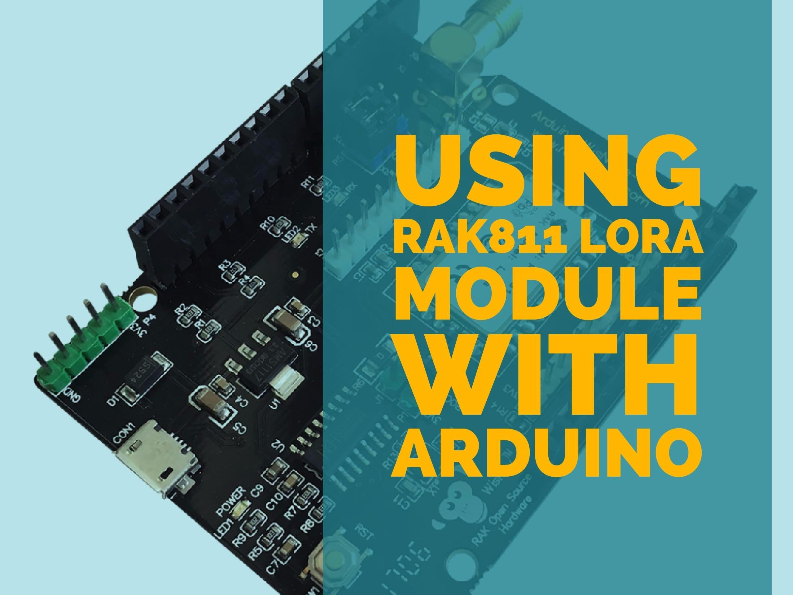 using the rak811 lora module with arduino hackster io