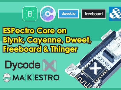 ESPectro on Blynk, Cayenne, Dweet, Freeboard & Thinger