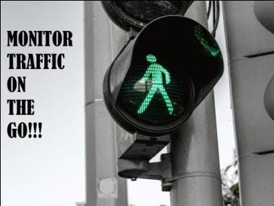 Traffic Monitor- Monitors traffic on the Go