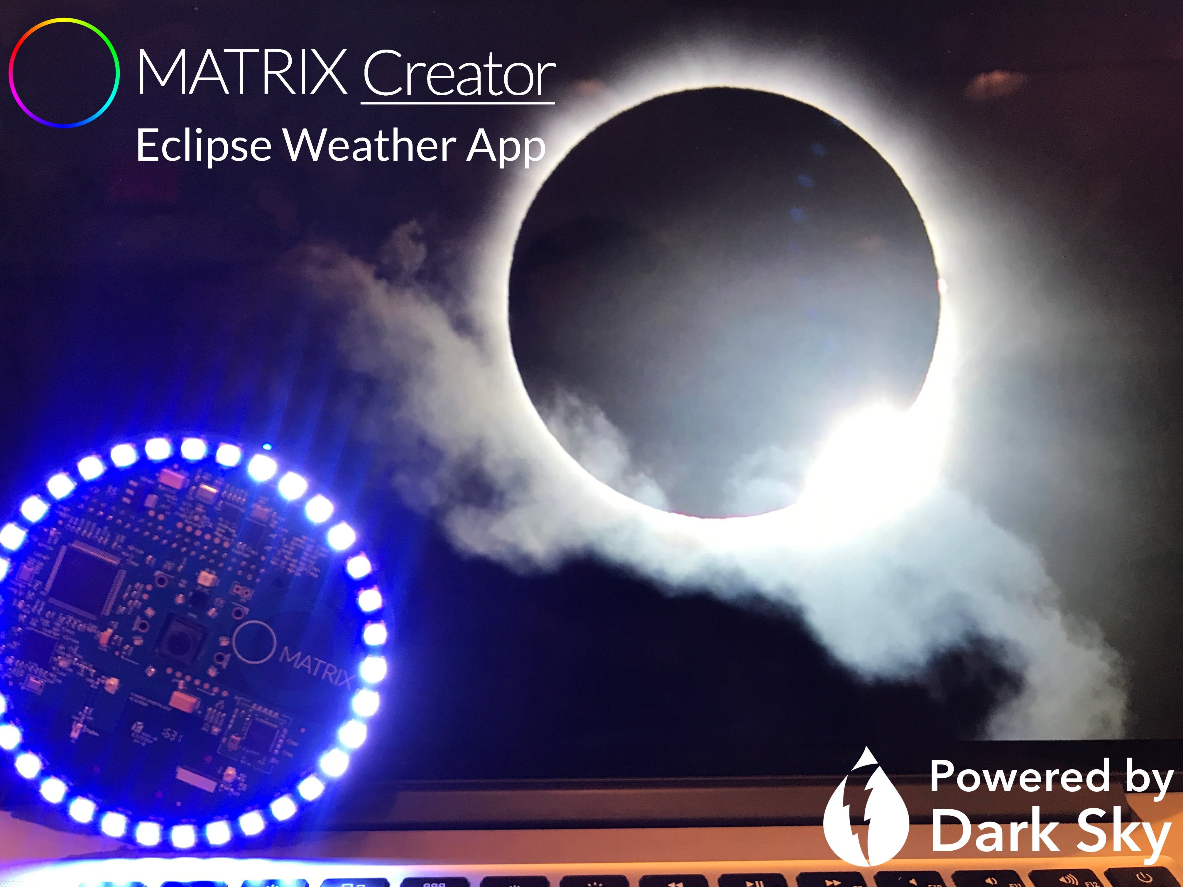 New MATRIX Creator Weather App on Eclipse Day