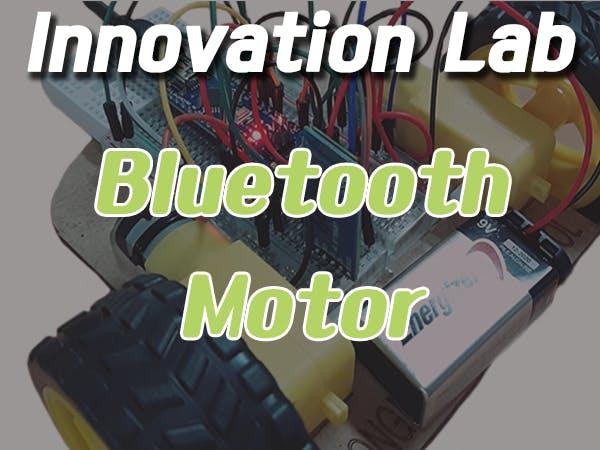 Innovation Lab #20 Bluetooth_Motor