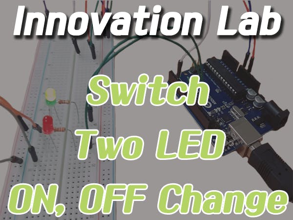 Innovation Lab #6: Switch Two LEDs ON/OFF