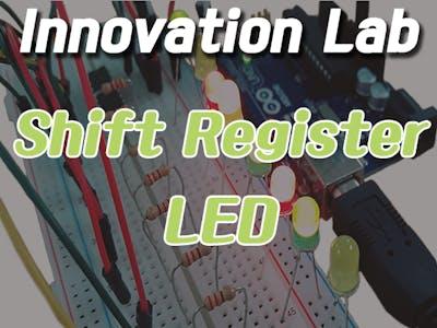 Innovation Lab #18 Shift Register_LED