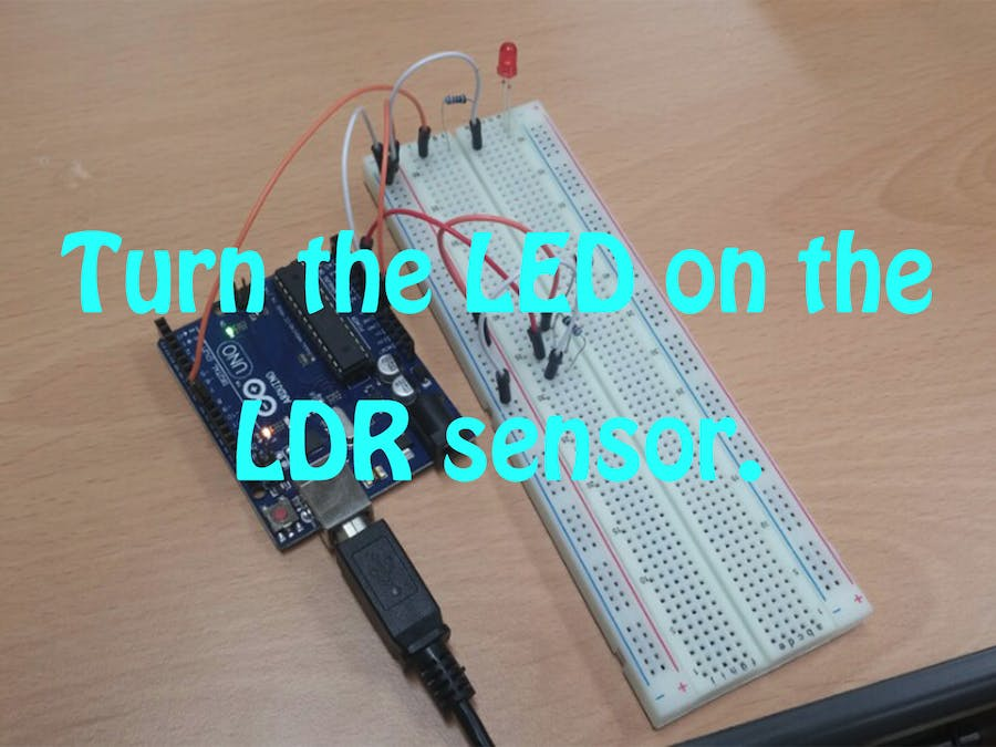 Turn LED On If Surroundings Are Dark With LDR Sensor! - Hackster.io