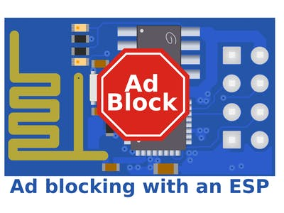 Esphole: Ad Blocking with an ESP8266