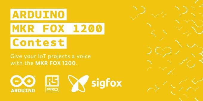 Arduino MKR FOX 1200 Contest
