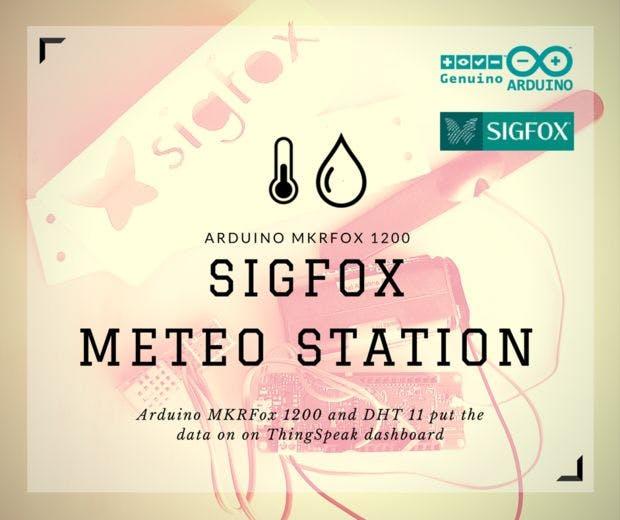 Arduino MKR FOX 1200 Sigfox Meteo Station