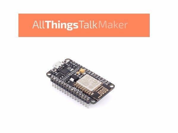 AllThingsTalk Maker Platform & NodeMCU