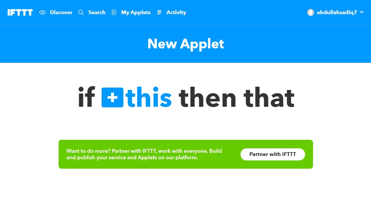 "Go to ifttt.com and login, then click ""New Applet"""