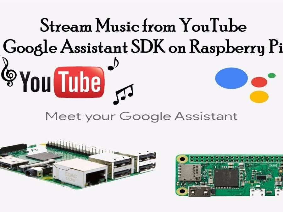YouTube Music Streaming for Google Assistant on Raspberry Pi