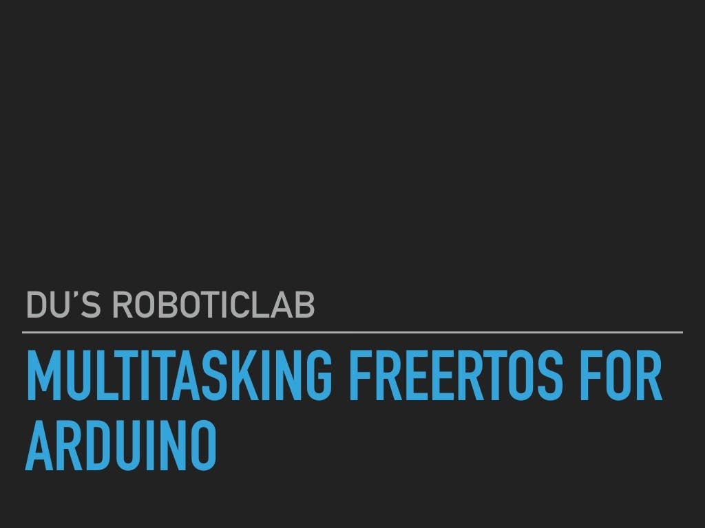 Multitasking FreeRTOS for Arduino