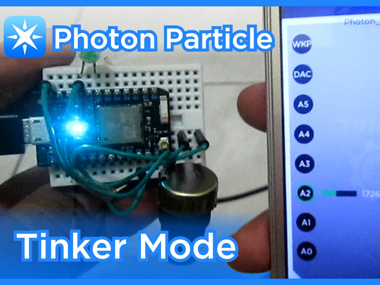Particle Photon Tinker Mode