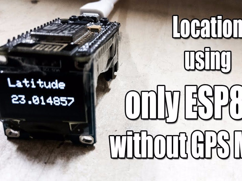 Geo-location Using Only ESP8266 | Without GPS Module