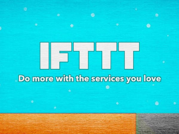 IFTTT: The Phone Connected