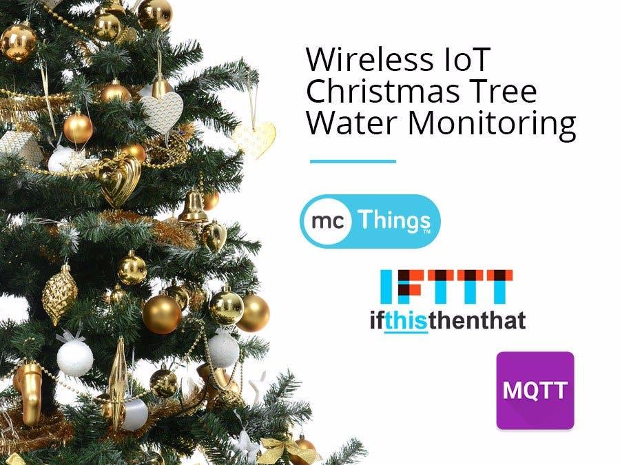 Wireless IoT Christmas Tree Water Sensor