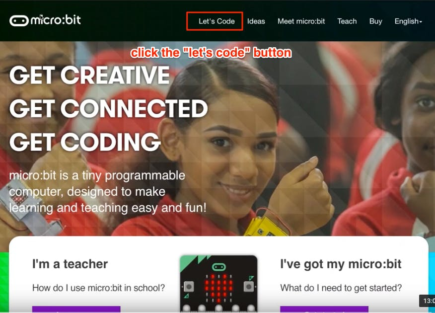 "Go to the micro:bit homepage and click ""Let's Code"""