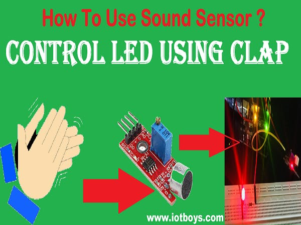 Control LED By Clap Using Arduino and Sound Sensor