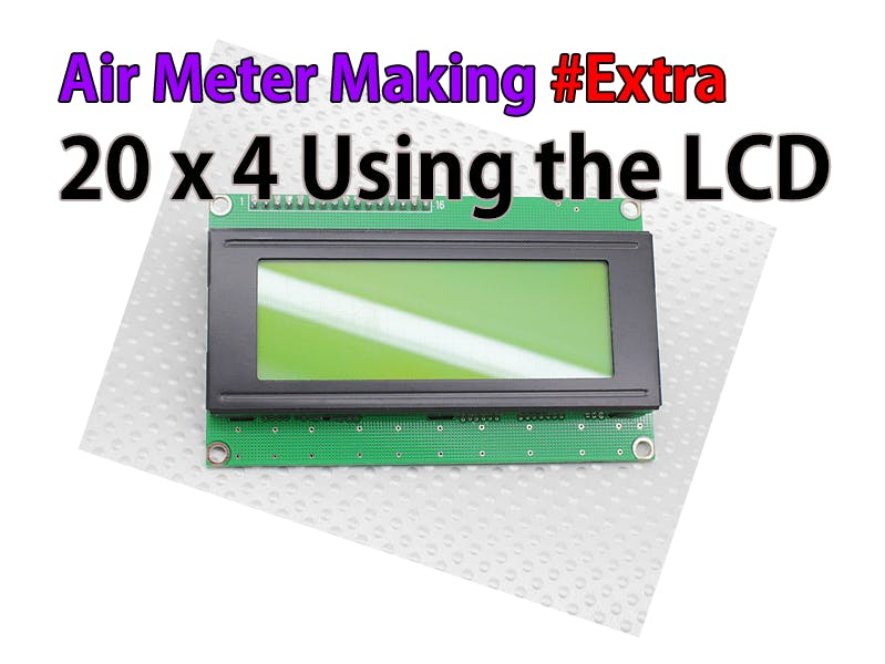20 x 4 Using the LCD #Extra