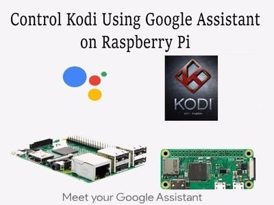 Control Kodi Using Google Assistant on Pi without IFTTT