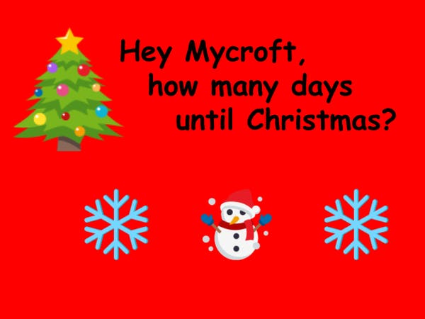 How Many Days Until Christmas Eve.Hey Mycroft How Many Days Until Christmas Hackster Io