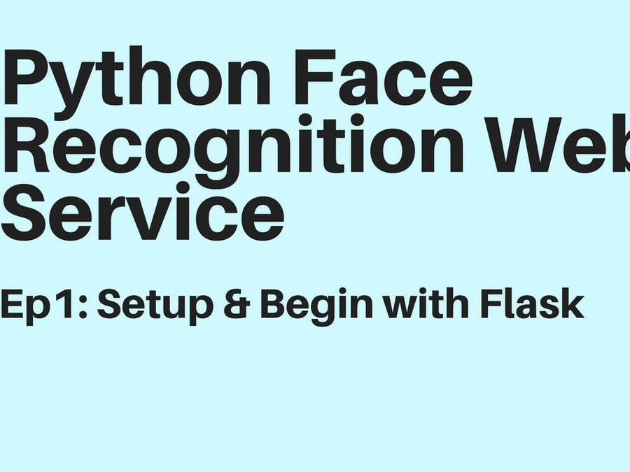 Python Face Recognition Web Service - Hackster io