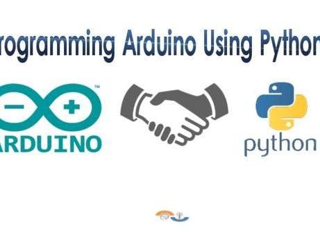 Programming Arduino Using Python!!! - Arduino Project Hub