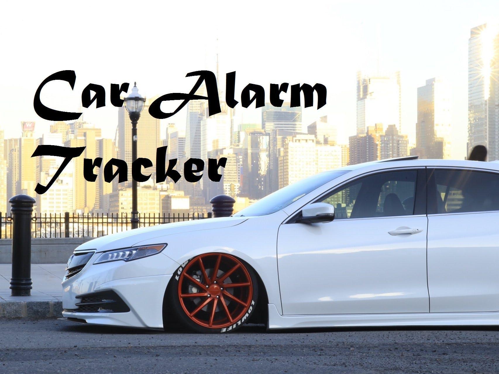 Car Alarm Tracker