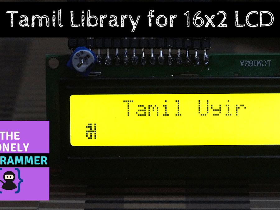 Tamil Library for 16x2 LCD - தமிழ் எழுத்துக்கள்