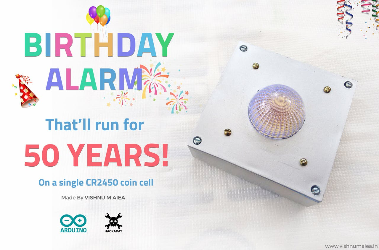 Birthday Alarm Thatll Run For 50 Years Hackster