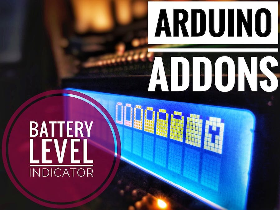 Arduino Addons: Battery Level Indicator - Hackster io