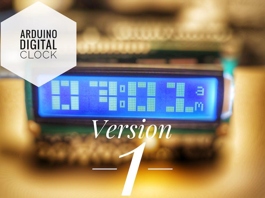 Arduino Digital Clock Version 1