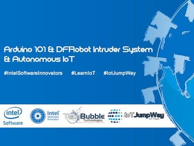 IoT Intruder System With Intel® Arduino 101 & DFRobot